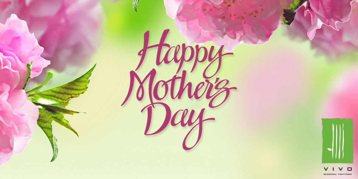 Vivo's Mother's Day Brunch – Sunday, May 12, 2019