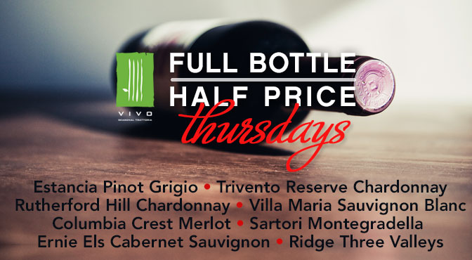 Half Price Wine Bottles Every Thursday at Vivo